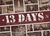 Picture of 13 Days The Cuban Missile Crisis